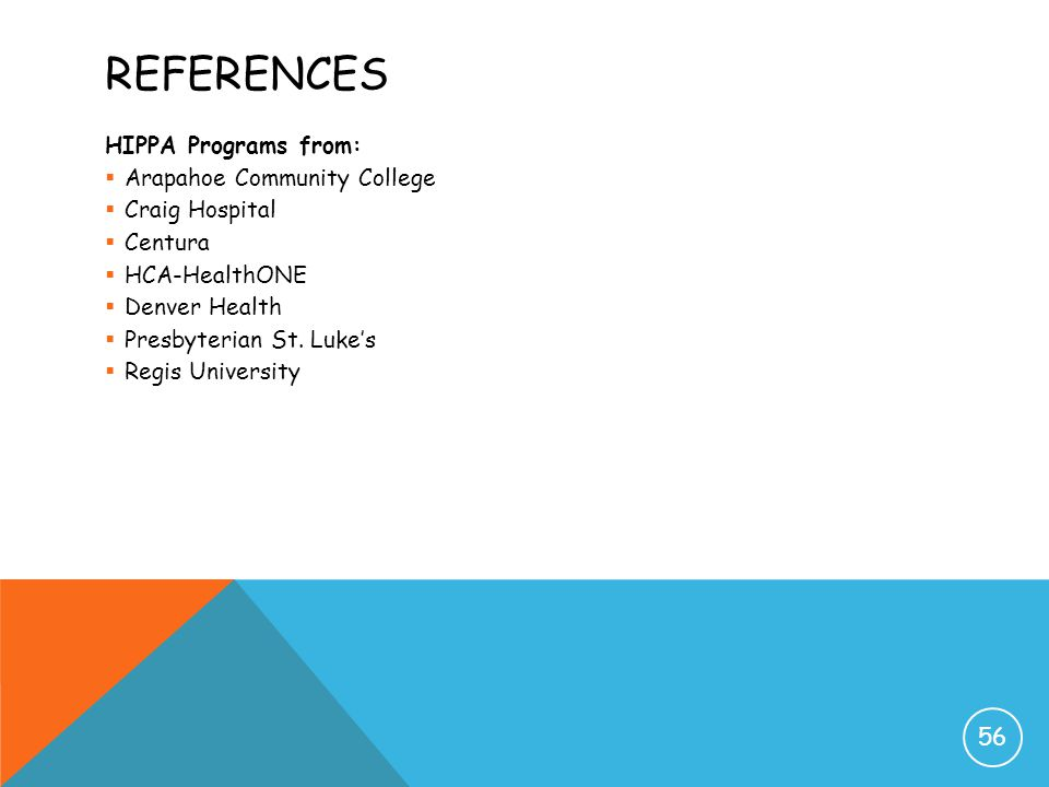 References HIPPA Programs from: Arapahoe Community College