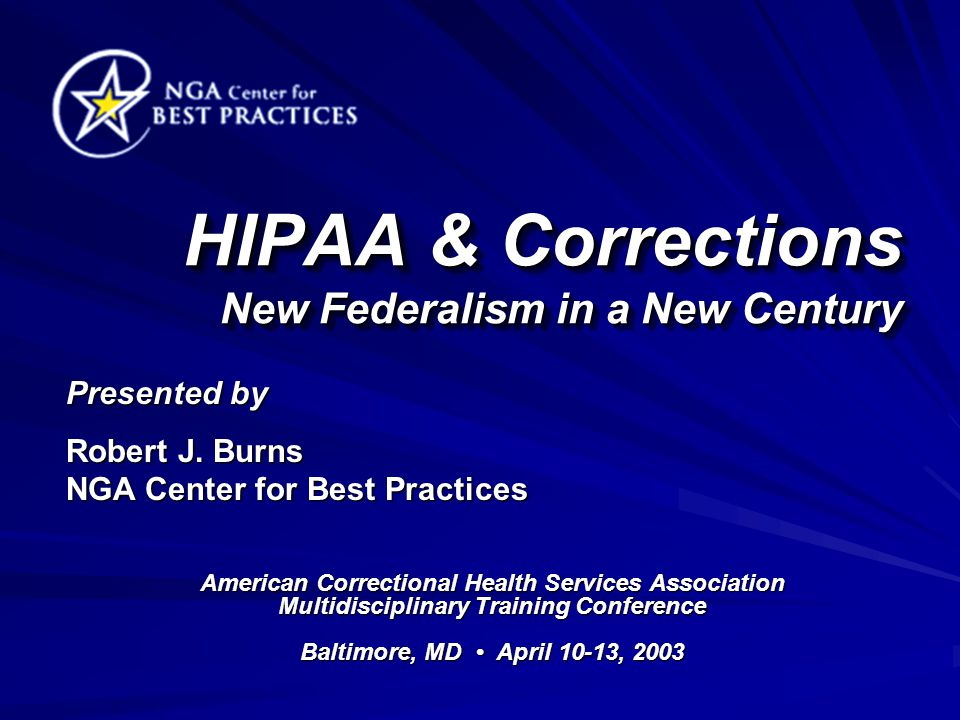 HIPAA & Corrections New Federalism in a New Century