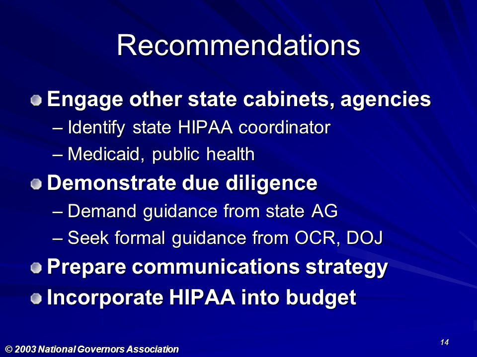 Recommendations Engage other state cabinets, agencies