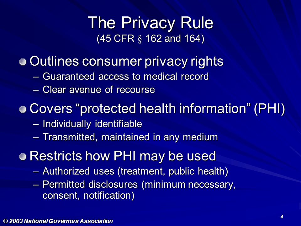 The Privacy Rule (45 CFR § 162 and 164)