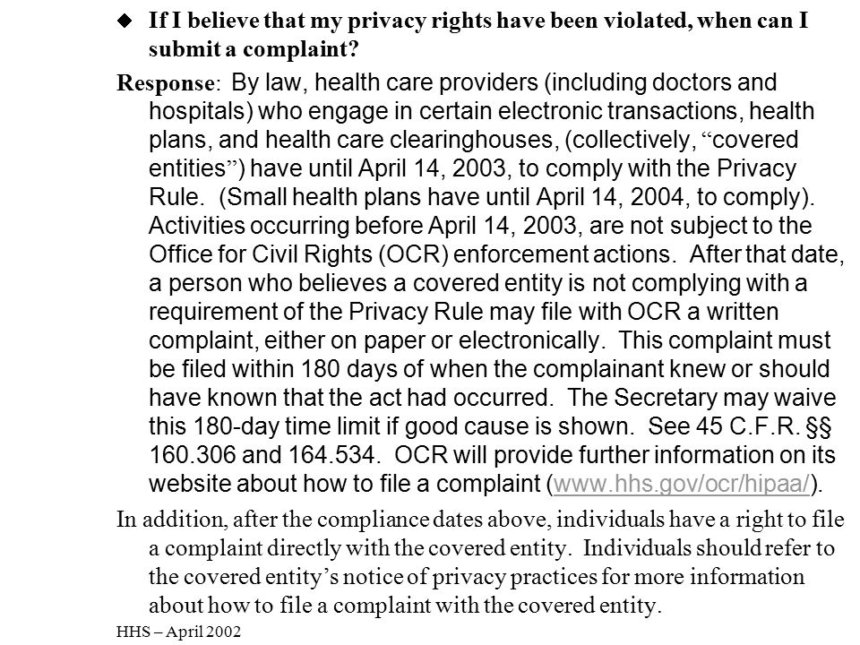 If I believe that my privacy rights have been violated, when can I submit a complaint