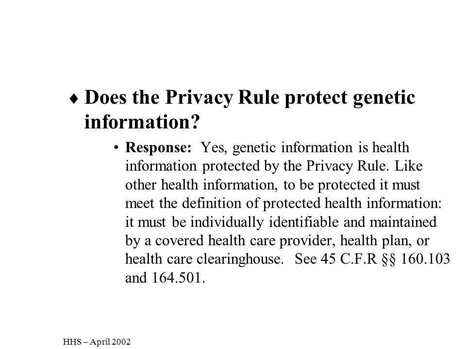 Does the Privacy Rule protect genetic information