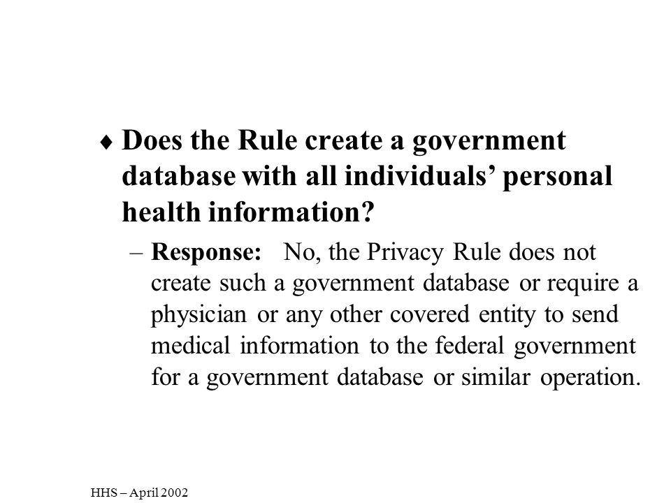 Does the Rule create a government database with all individuals' personal health information