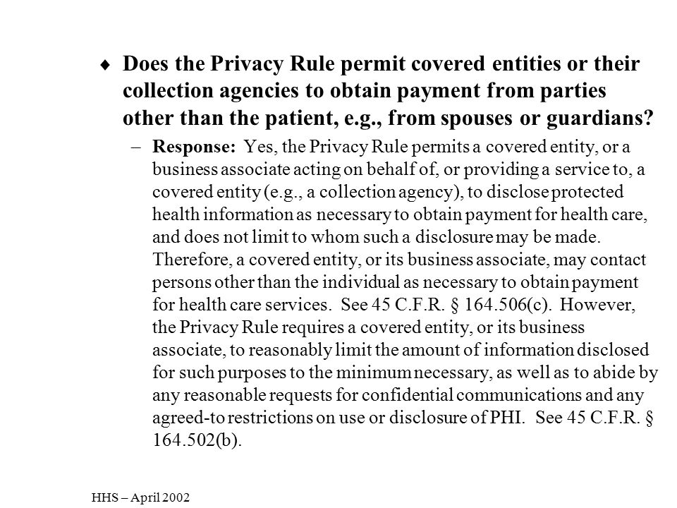 Does the Privacy Rule permit covered entities or their collection agencies to obtain payment from parties other than the patient, e.g., from spouses or guardians