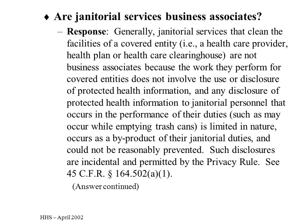 Are janitorial services business associates