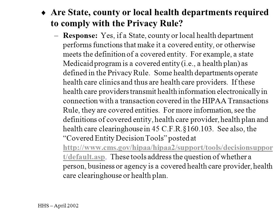 Are State, county or local health departments required to comply with the Privacy Rule