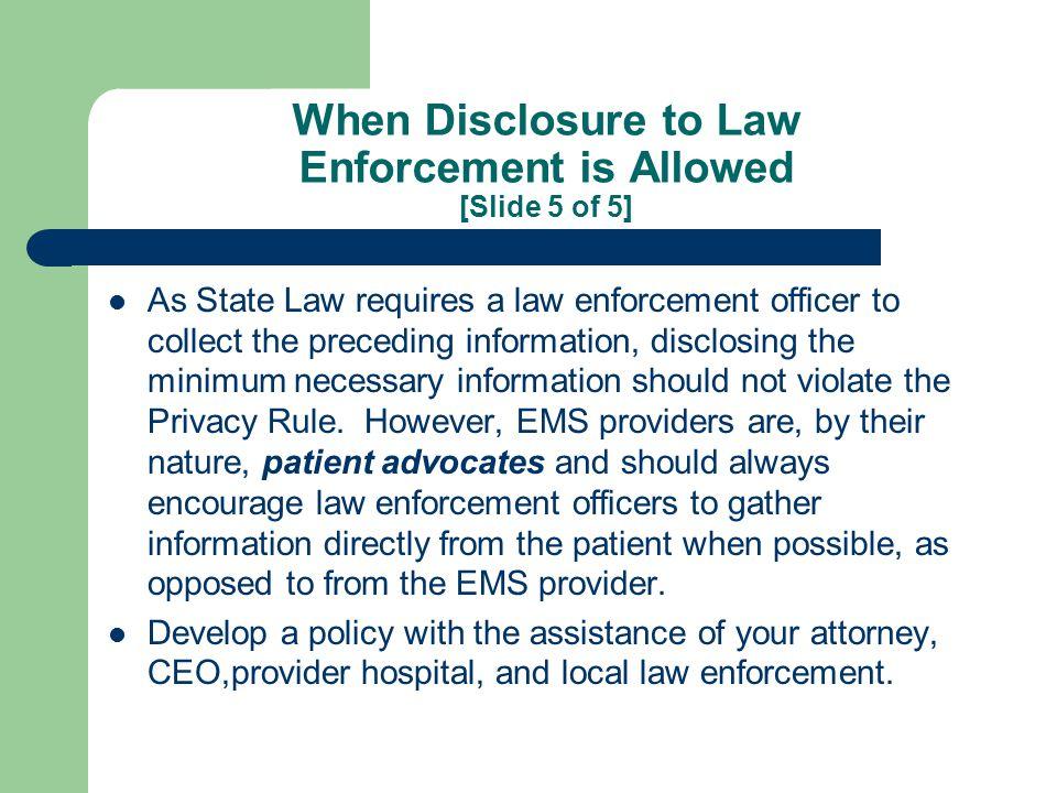 Disclosures To Law Enforcement