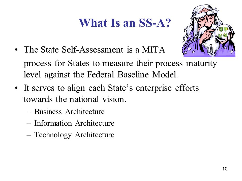 What Is an SS-A The State Self-Assessment is a MITA