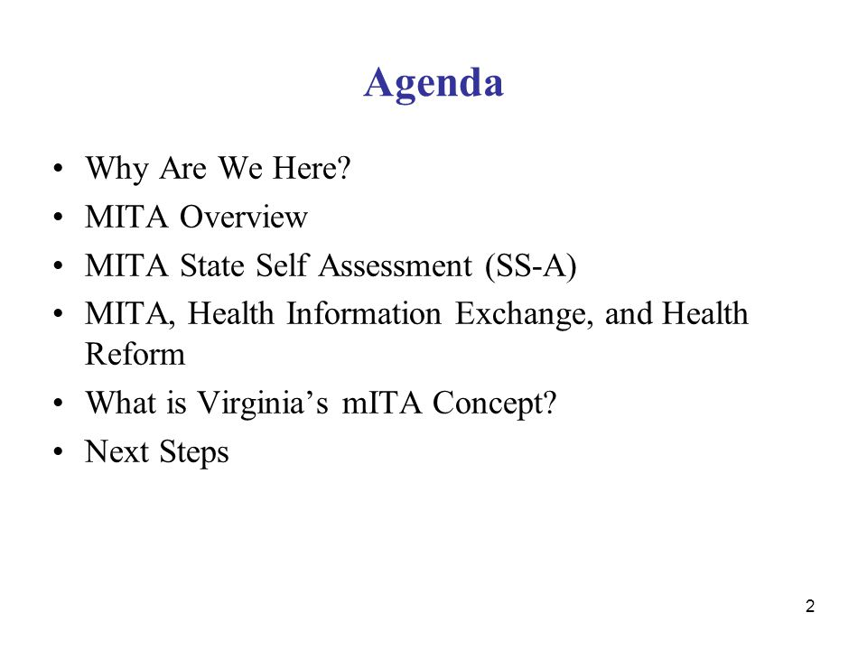 Agenda Why Are We Here MITA Overview