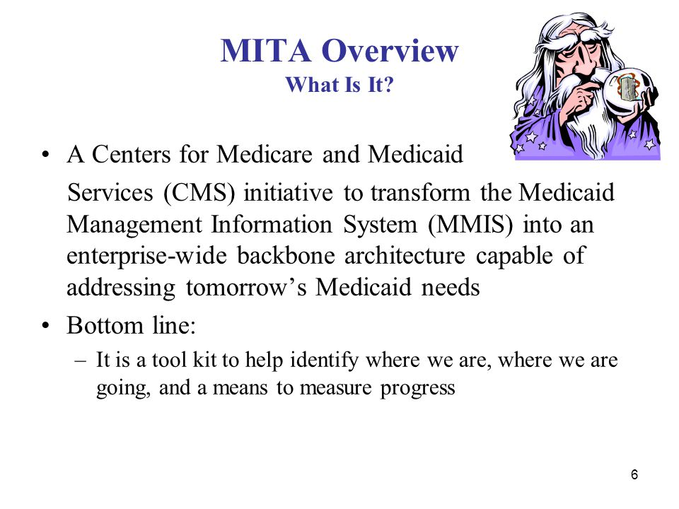 MITA Overview What Is It