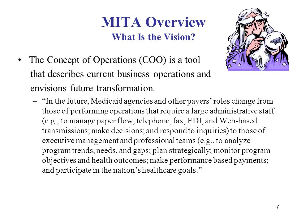 MITA Overview What Is the Vision