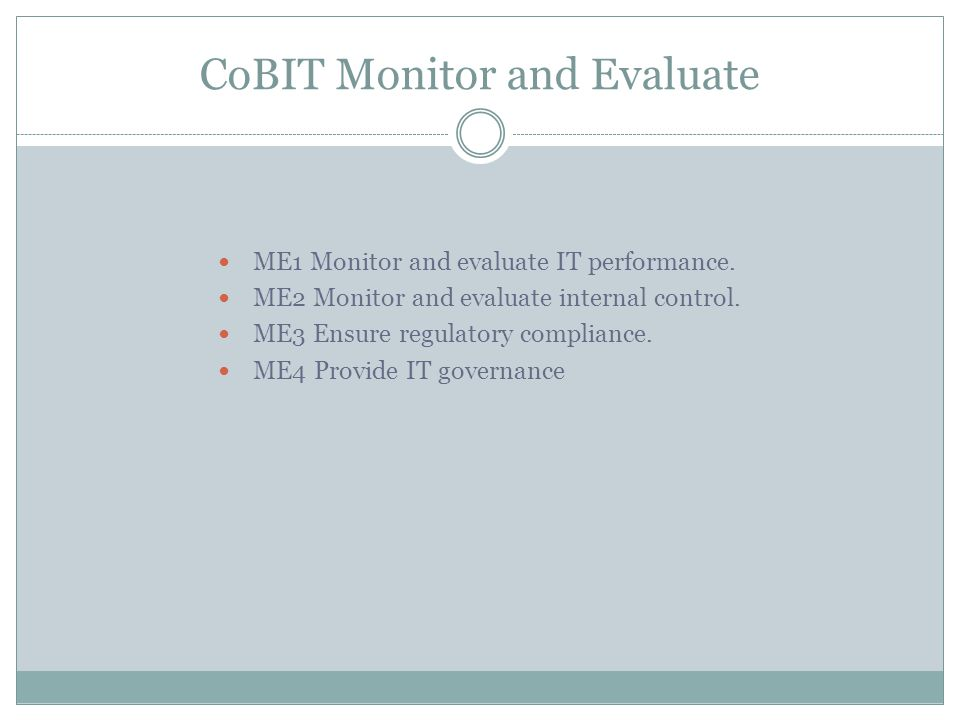 CoBIT Monitor and Evaluate