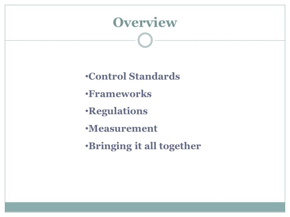 Overview Control Standards Frameworks Regulations Measurement