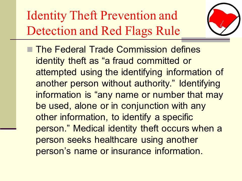 Identity Theft Prevention and Detection and Red Flags Rule
