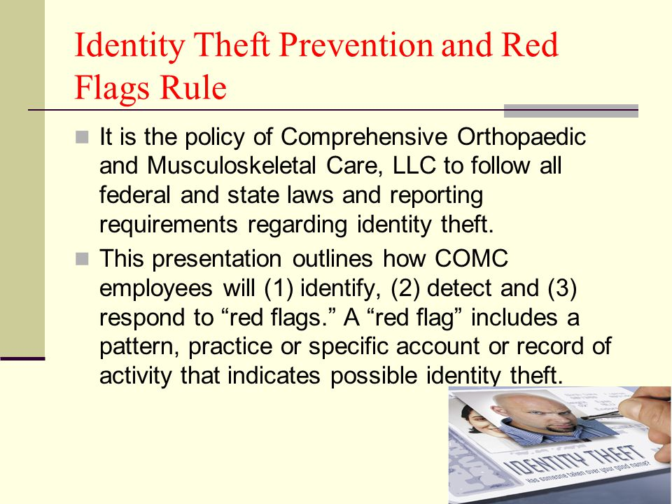 Identity Theft Prevention and Red Flags Rule