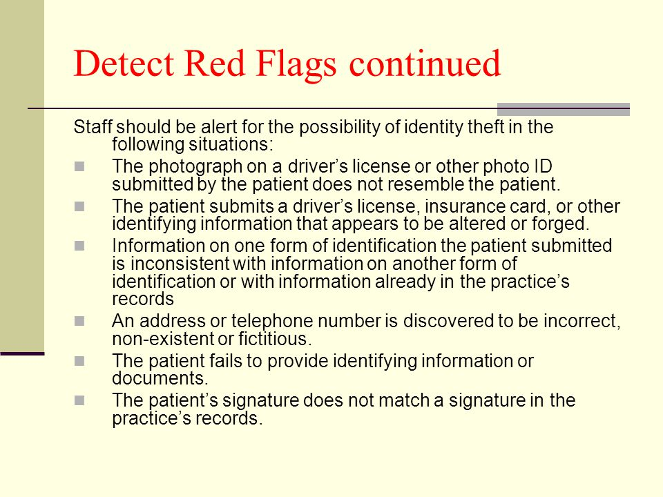 Detect Red Flags continued
