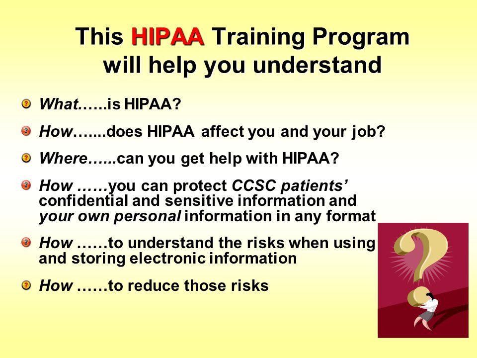 This HIPAA Training Program will help you understand