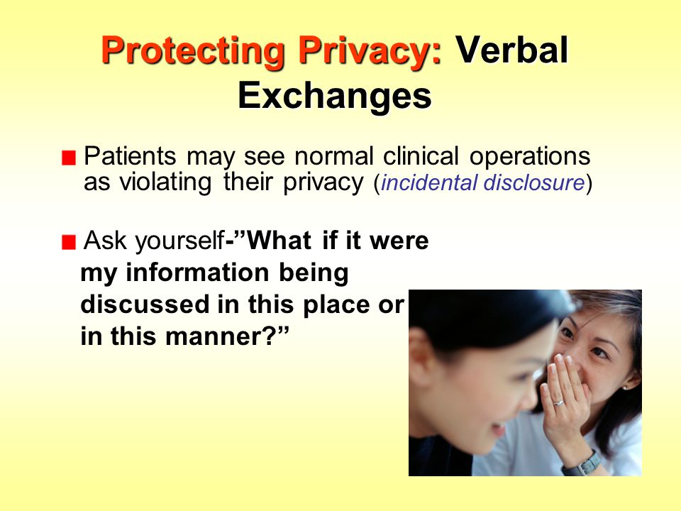 Protecting Privacy: Verbal Exchanges