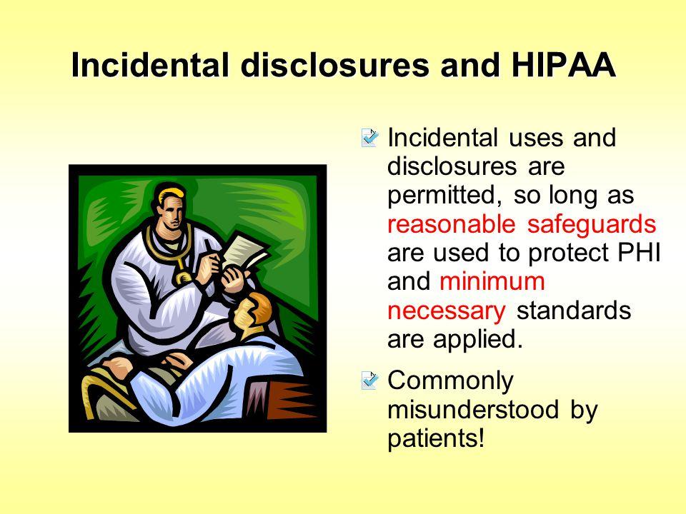 Incidental disclosures and HIPAA