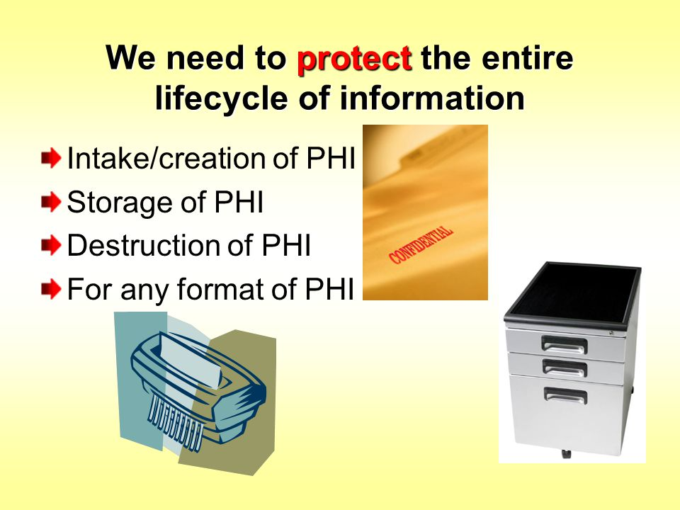 We need to protect the entire lifecycle of information