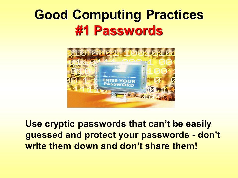 Good Computing Practices #1 Passwords