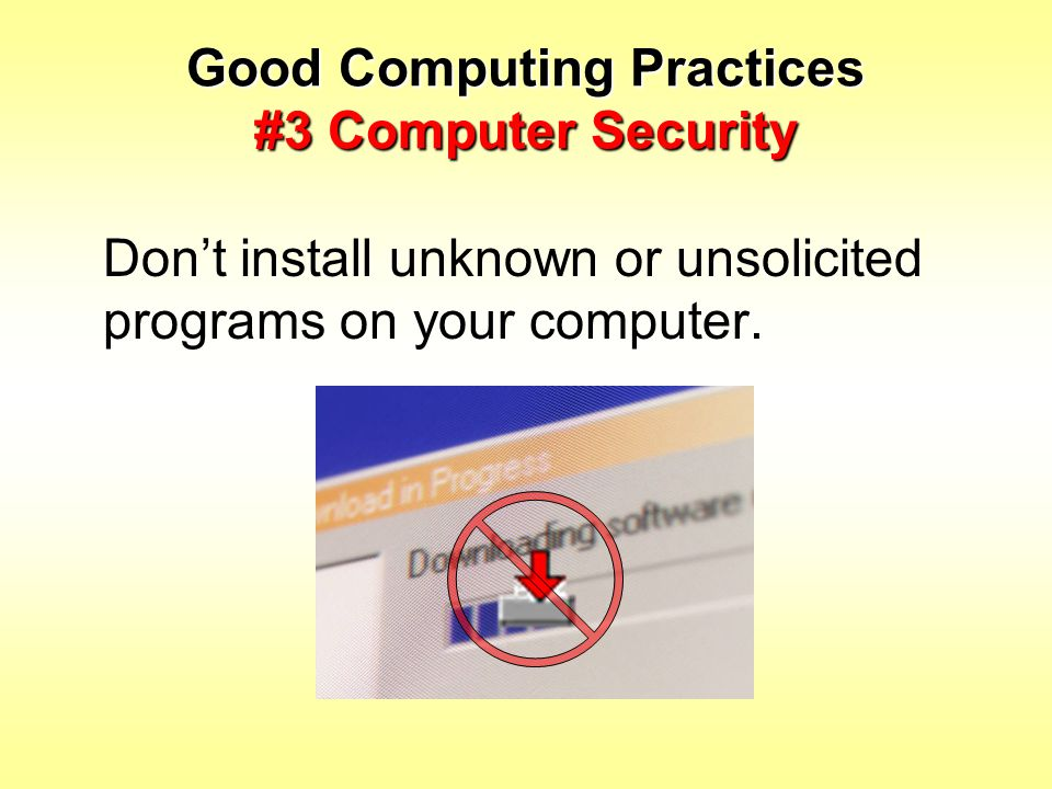 Good Computing Practices #3 Computer Security