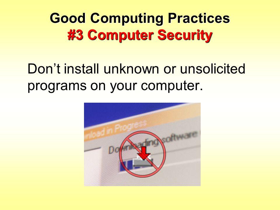 Good Computing Practices #3 Computer Security