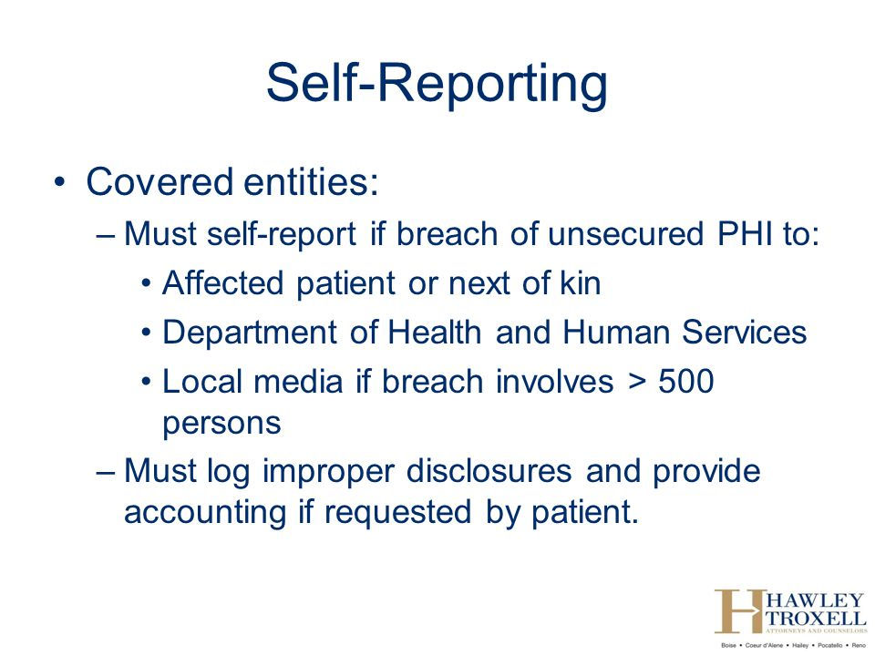 Self-Reporting Covered entities: