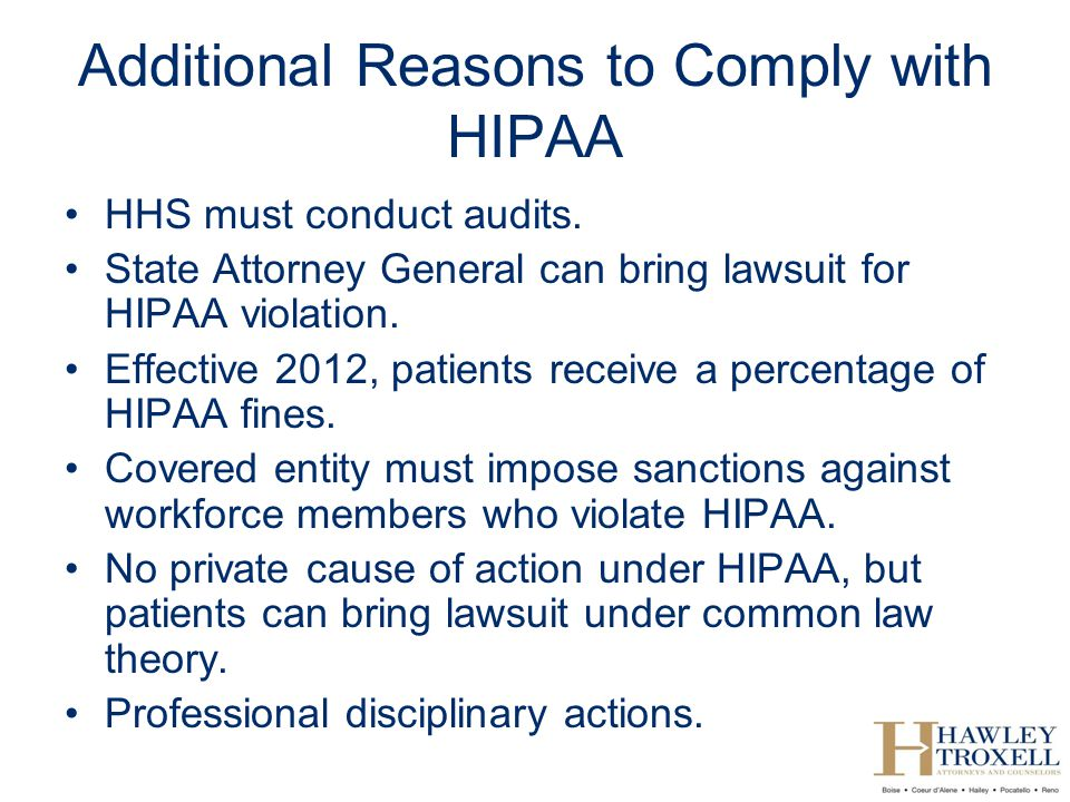Additional Reasons to Comply with HIPAA