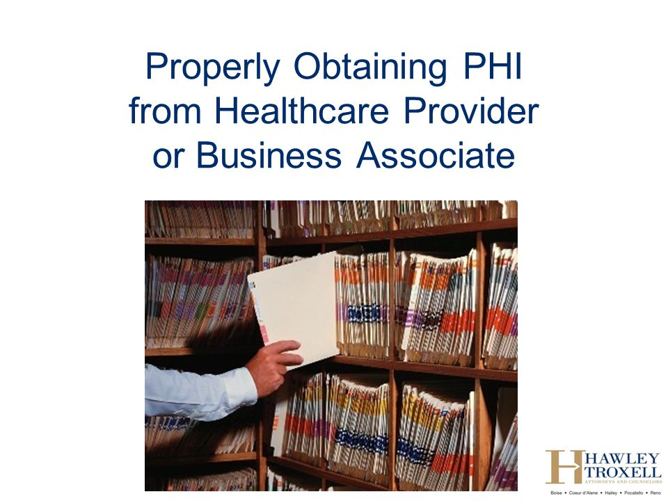 Properly Obtaining PHI from Healthcare Provider or Business Associate