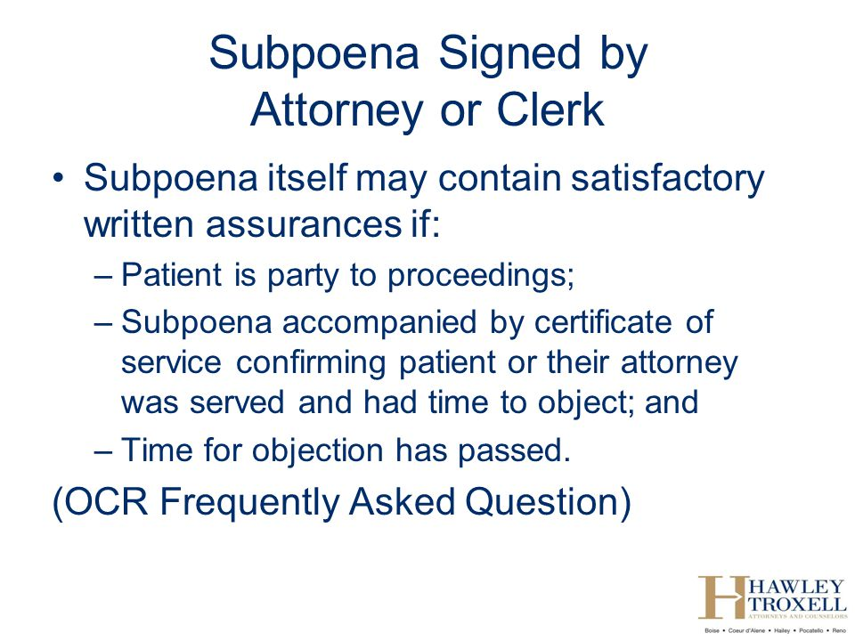Subpoena Signed by Attorney or Clerk