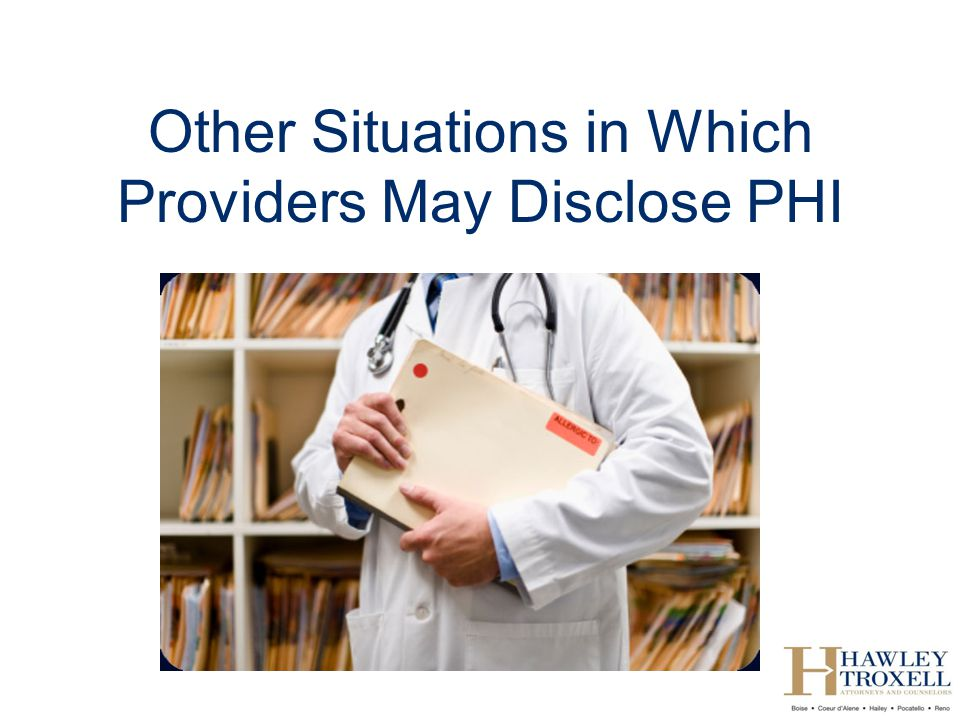 Other Situations in Which Providers May Disclose PHI