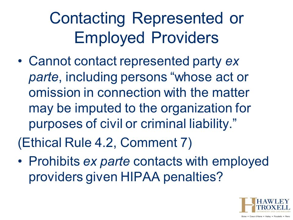 Contacting Represented or Employed Providers
