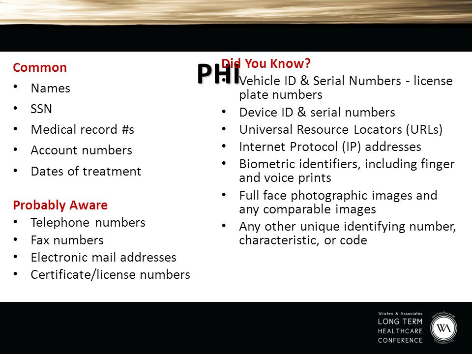 PHI Did You Know Vehicle ID & Serial Numbers - license plate numbers. Device ID & serial numbers.