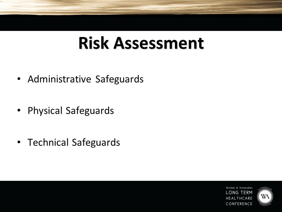 Risk Assessment Administrative Safeguards Physical Safeguards