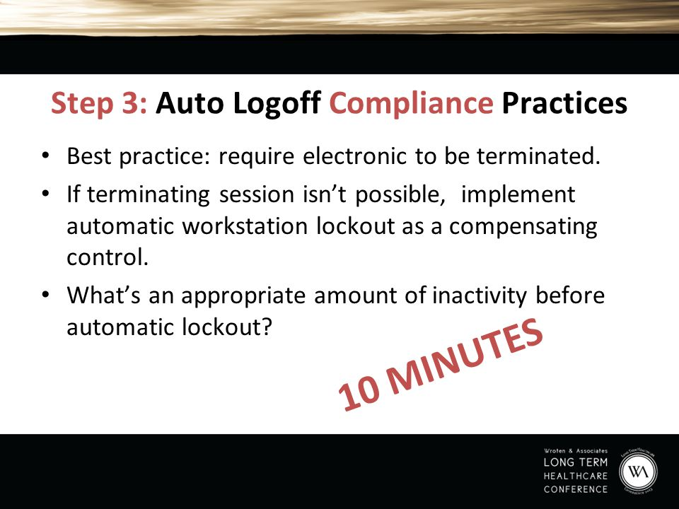 Step 3: Auto Logoff Compliance Practices