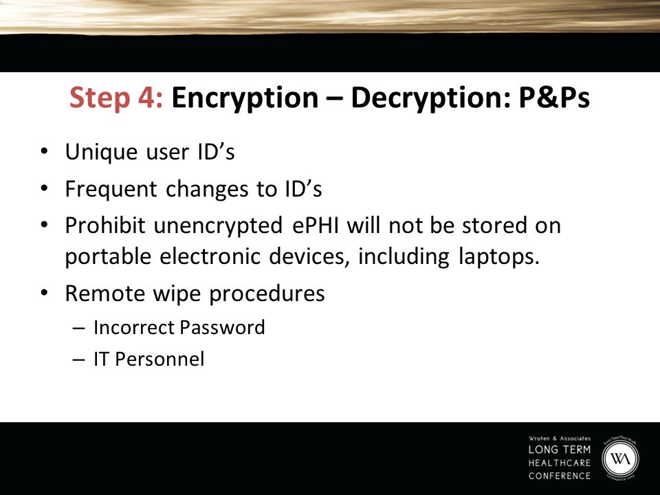 Step 4: Encryption – Decryption: P&Ps