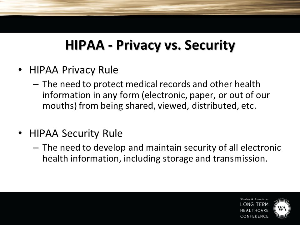 HIPAA - Privacy vs. Security