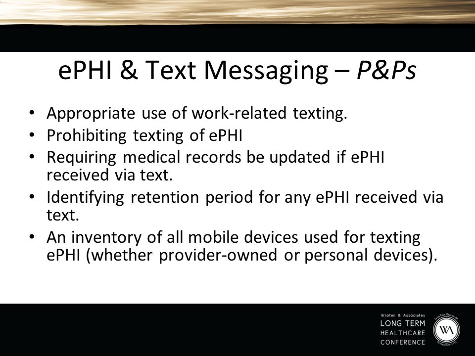 ePHI & Text Messaging – P&Ps