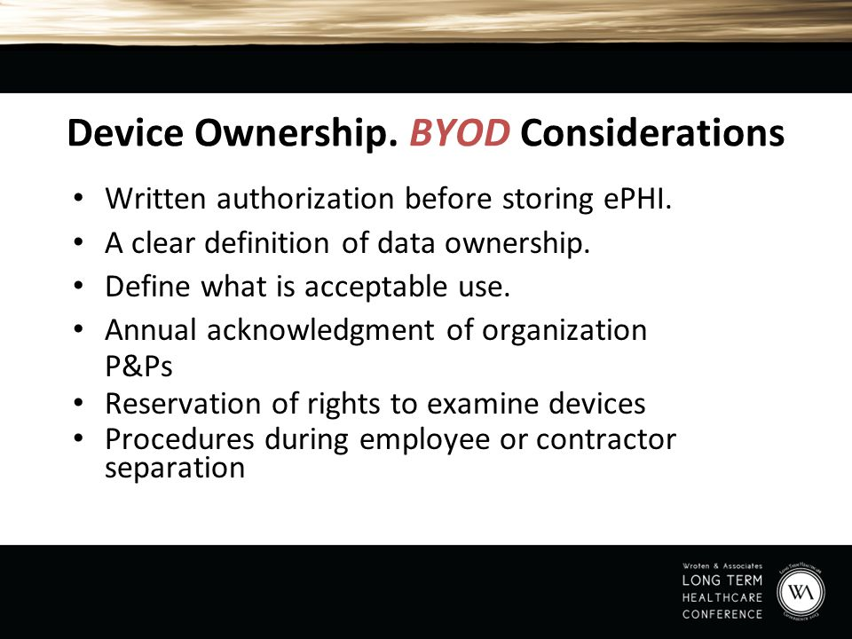 Device Ownership. BYOD Considerations