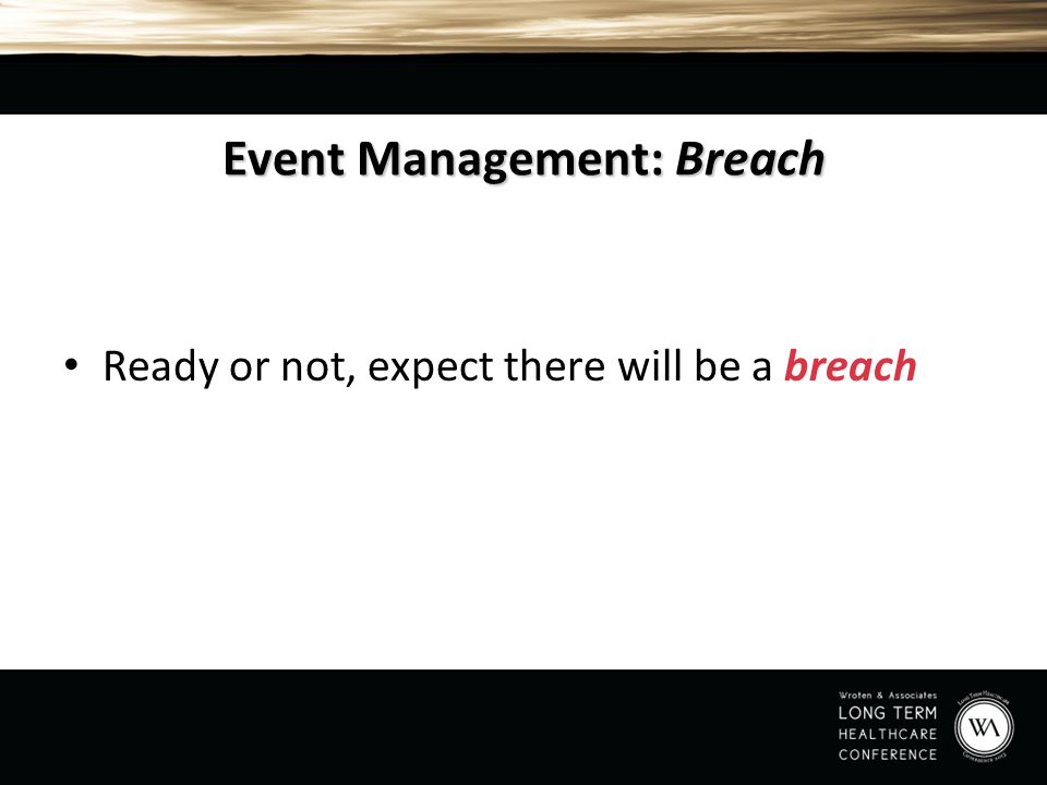 Event Management: Breach