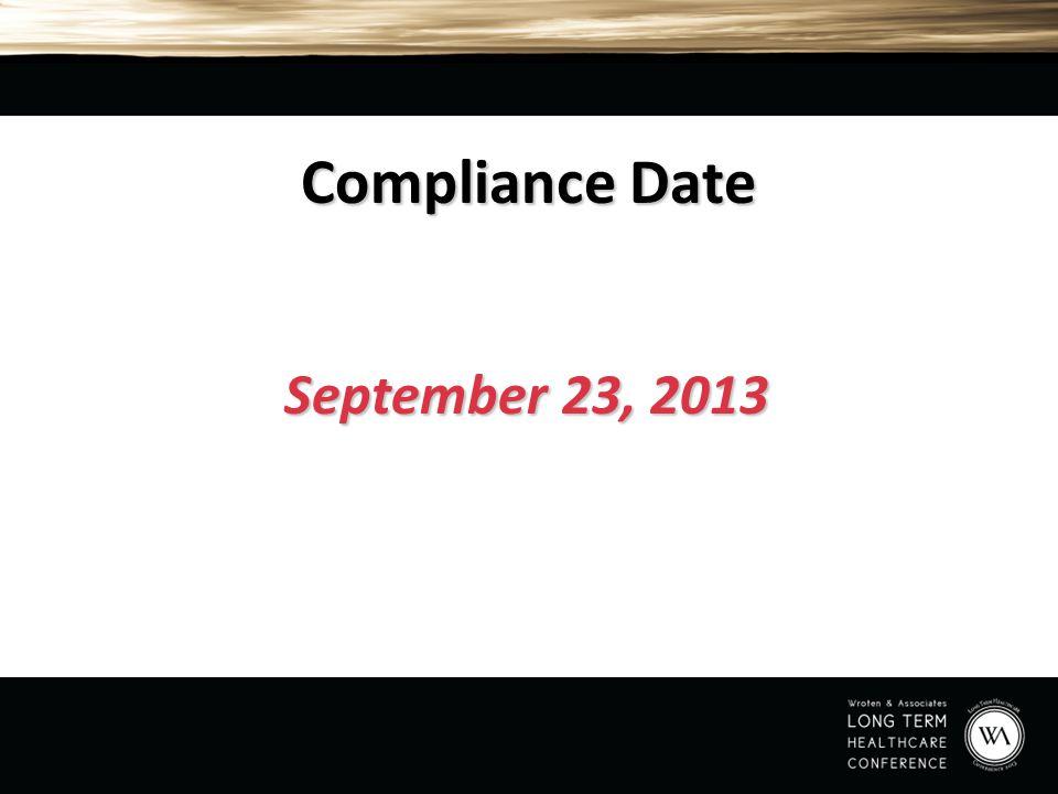 Compliance Date September 23, 2013