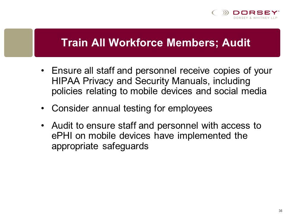 Train All Workforce Members; Audit