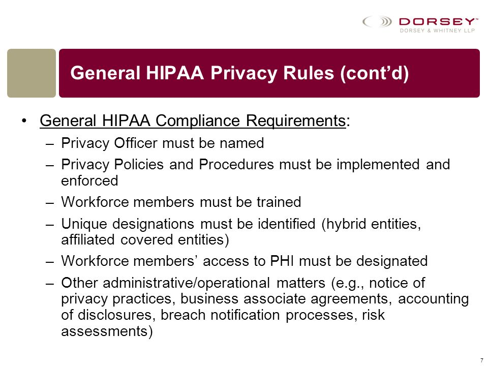 General HIPAA Privacy Rules (cont'd)