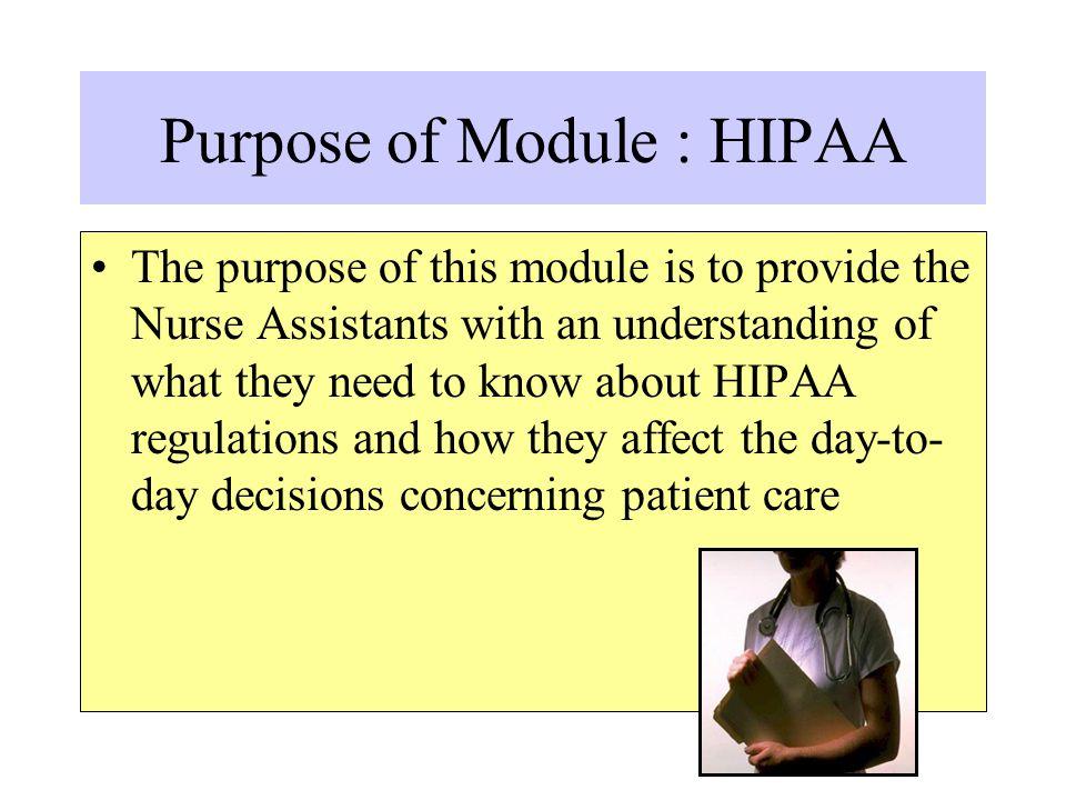 Purpose of Module : HIPAA