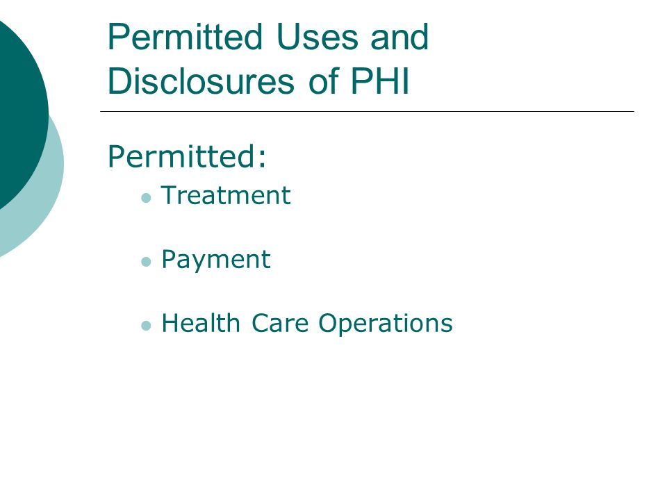 Permitted Uses and Disclosures of PHI