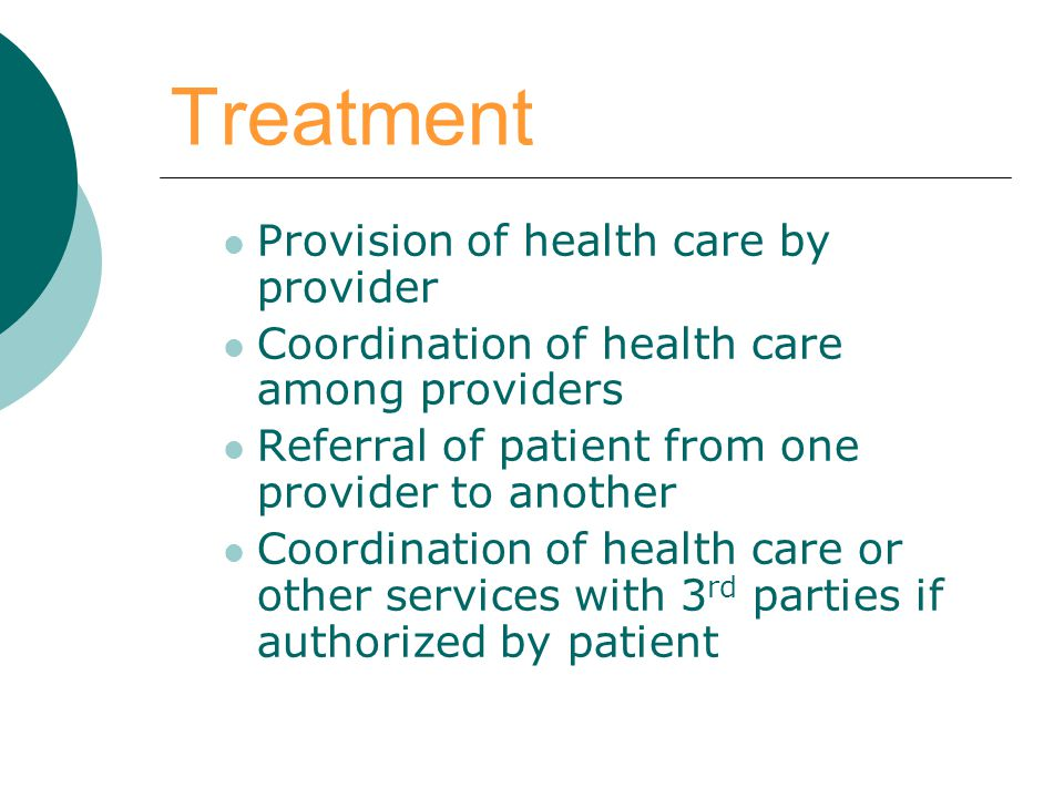 Treatment Provision of health care by provider