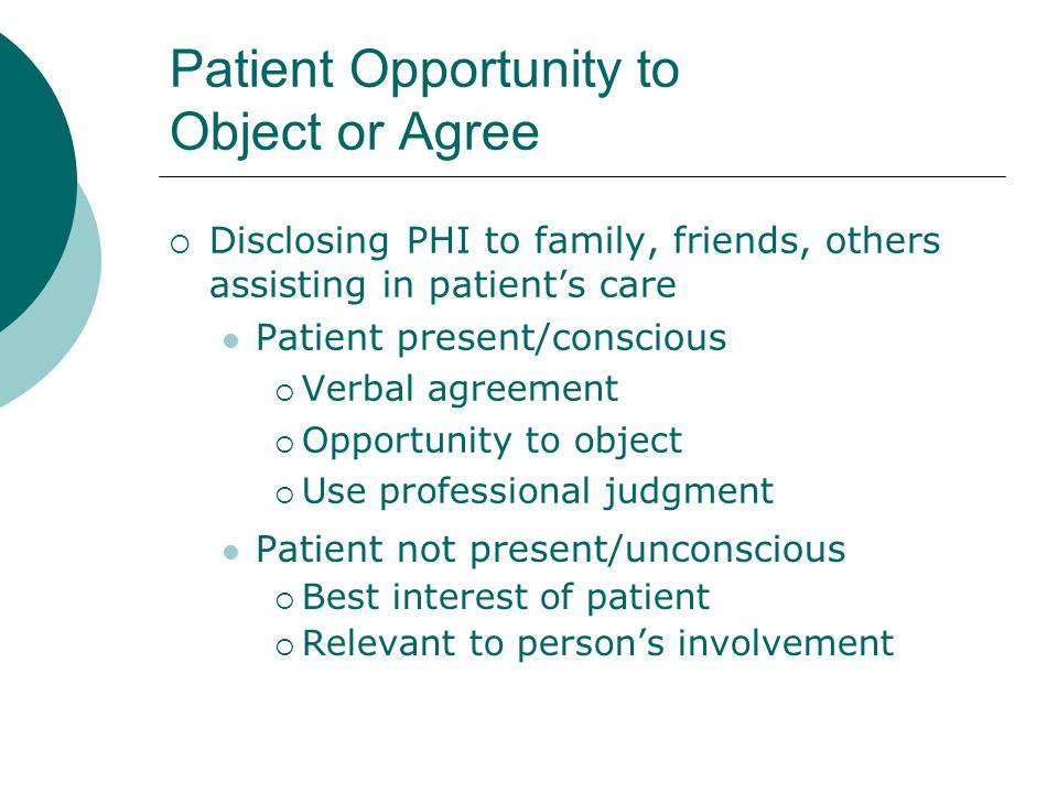 Patient Opportunity to Object or Agree