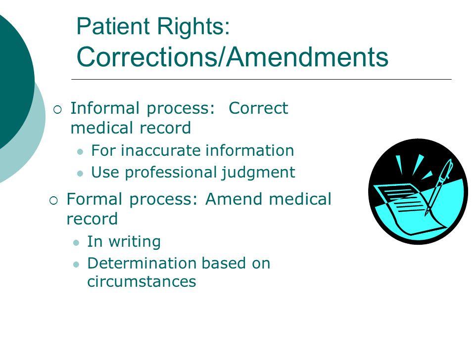 Patient Rights: Corrections/Amendments