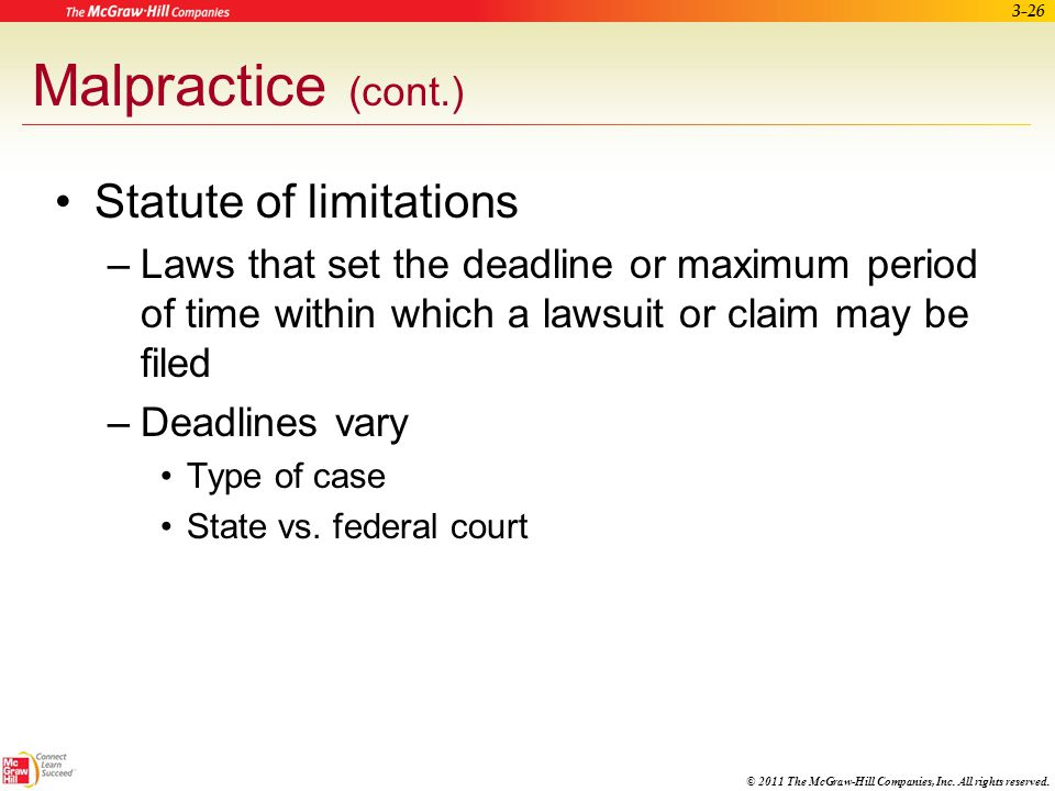 Malpractice (cont.) Statute of limitations